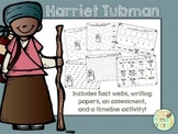 Harriet Tubman Activity Pack (fact webs/writing papers/tim