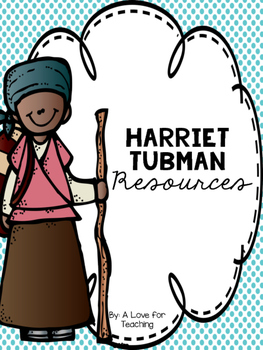Harriet Tubman {Black History Month}