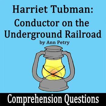 Harriet Tubman: Conductor on the Underground Railroad 15 C