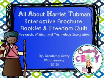 Harriet Tubman Interactive Brochure, Research, Writing, an