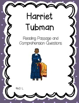 Harriet Tubman Reading Comprehension - Black, Women's Hist