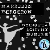 """Harrison Bergeron"" Dystopia Activity Bundle {CCSS Aligned}"