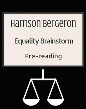 Harrison Bergeron Pre-reading Brainstorm
