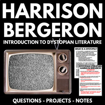 Harrison Bergeron Short Story Unit with Introduction to Dy