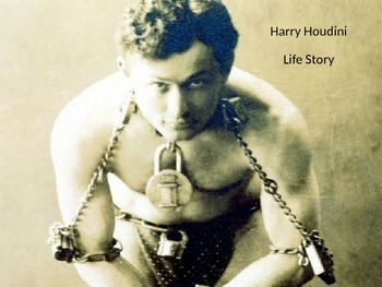 Harry Houdini - Power Point full life story famous escapes