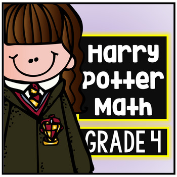 Harry Potter Math Packet - Common Core Aligned (4th Grade)