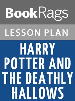 Harry Potter and the Deathly Hallows Lesson Plans