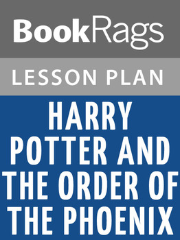 Harry Potter and the Order of the Phoenix Lesson Plans
