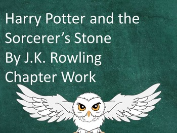 Harry Potter and the Sorcerer's Stone Chapter Work