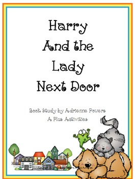 Harry and the Lady Next Door Book Companion