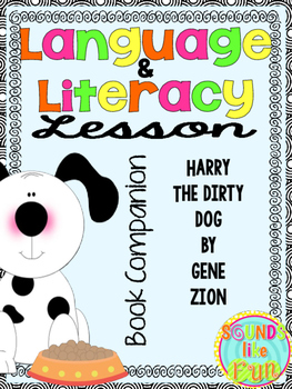 Language and Literacy Lesson: Harry the Dirty Dog