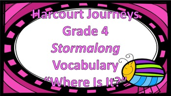 "Hartcort Journeys 4th Grade Stormalong Vocabulary ""Where I"