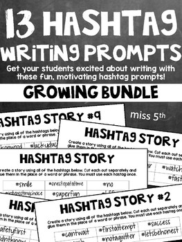 Hashtag Writing Prompts- Growing Bundle