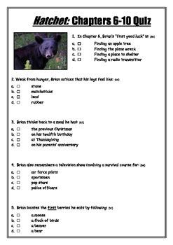 SIMPLY THE BEST! Hatchet: Chapters 6-10 Quiz
