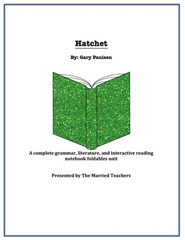 Hatchet Complete Literature, Grammar, & Interactive Foldab