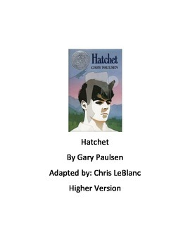 Hatchet - Gary Paulsen - adapted book chapter summary ques