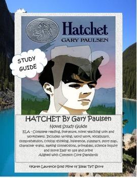 Hatchet by Gary Paulsen ELA Reading Novel Study Guide Complete!