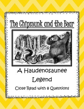 Haudenosaunee Legend Close Read: The Chipmunk and Bear -NY