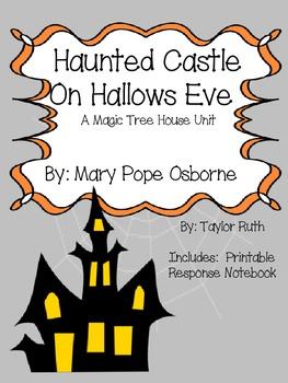 Haunted Castle on Hallow's Eve: A Magic Tree House Study (