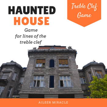Haunted House {A game for practicing line notes on the tre