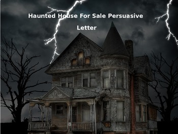 Haunted House Persuasive Writing