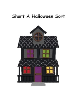 Haunted House Short A Sort