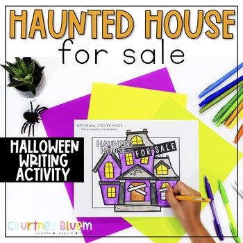 Haunted House for Sale- Descriptive + Persuasive Writing Activity