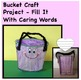 Have You Filled a Bucket Today? Comprehension, Q & A Stick