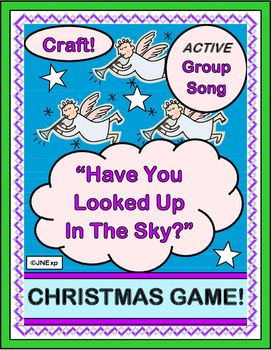 """Have You Looked Up In The Sky?"" -- Christmas Group Game,"