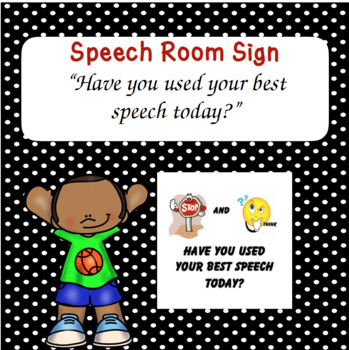 Have You Used Your Best Speech Today?