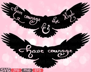 Have courage and be Kind Quote clipart Silhouette Woodland