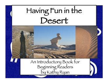 Having Fun in the Desert a Book for Beginning Readers
