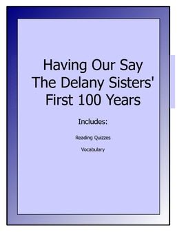Having Our Say - Delany Sisters' First 100 Years lesson packet