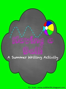 Having a Ball: A Summer Writing Activity