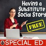 Having a Substitute Teacher Social Story