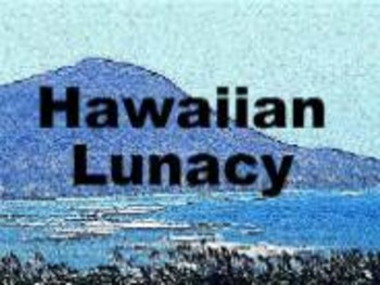 Hawaiian Lunacy: School Play for 12 to 30 guests