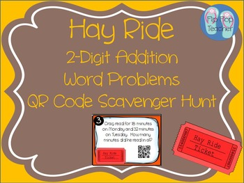 Hay Ride 2-Digit Addition Word Problems QR Scoot Scavenger Hunt