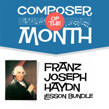 Haydn | Composer of the Month Lesson and Bulletin Board Pack