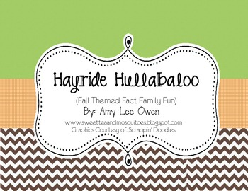 Hayride Hullabaloo (Fall Themed Fact Families)