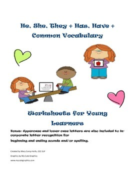 He, She, They + Has, Have + Common Vocabulary Worksheets f
