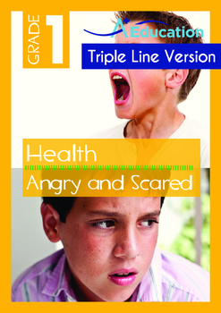Health - Angry and Scared - Grade 1 (with 'Triple-Track Wr