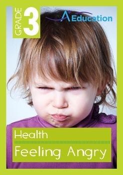 Health - Feeling Angry - Grade 3
