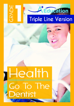 Health - Go To The Dentist - Grade 1 (with 'Triple-Track W