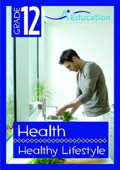Health - Healthy Lifestyle - Grade 12
