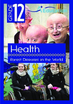 Health - Rarest Diseases in the World - Grade 12