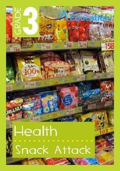 Health - Snack Attack - Grade 3