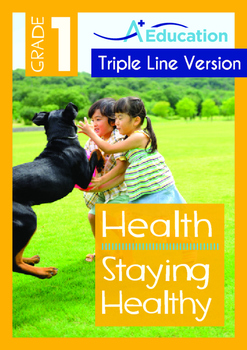Health - Staying Healthy (II) - Grade 1 (with 'Triple-Trac