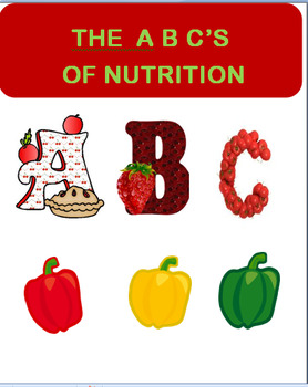 Health- The A,B,C's of Nutrition-lesson plan, 3 activities