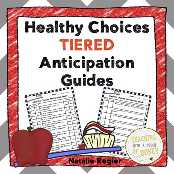 Healthy Choices Tiered Anticipation Guides