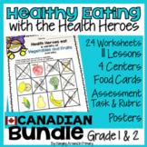 Healthy Eating Unit - Canadian Grade 1/Grade 2 Edition - BUNDLE